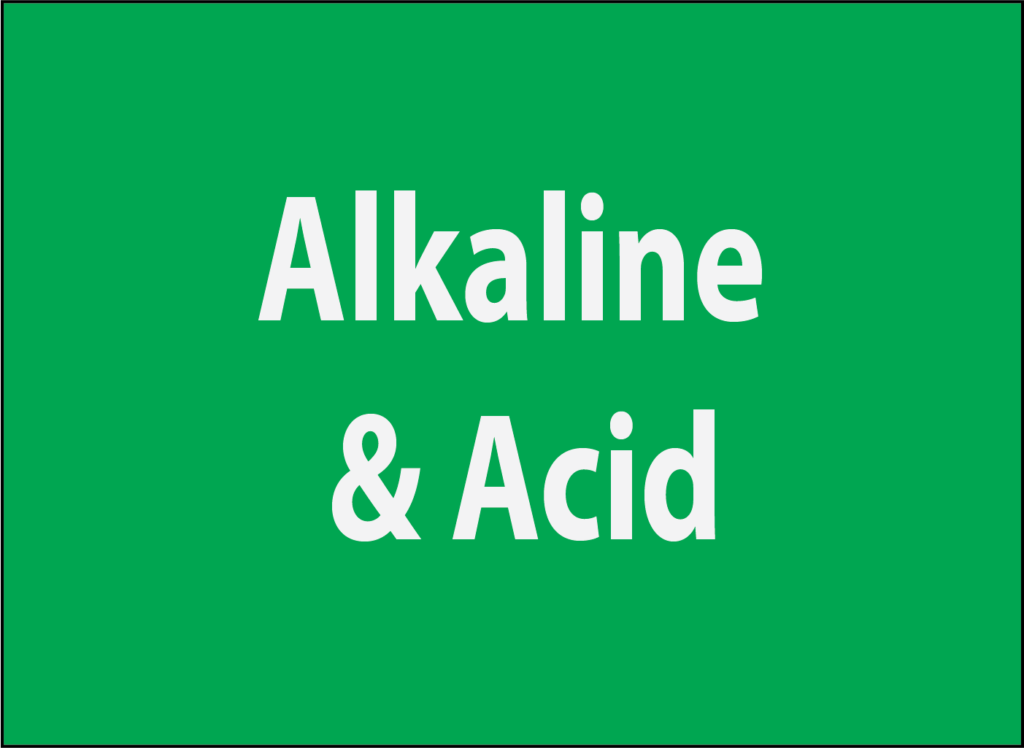 Alkaline and Acid